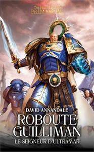 Roboute Guilliman : Le Seigneur d'Ultramar (couverture française)