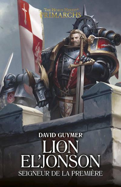Lion El' Jonson : Seigneur de la Première (couverture française)