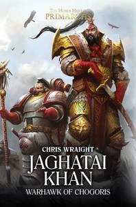 Jaghatai Khan : Warhawk of Chogoris (couverture originale)